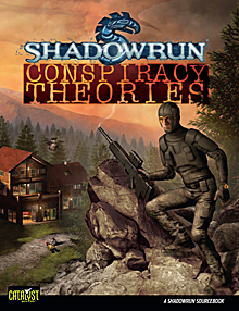 Conspiracy Theories - Quellenbuch für Shadowrun
